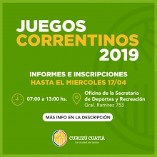 La Municipalidad de Curuzú Cuatiá invita a participar de los Juegos Correntinos 2019