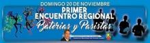 Primer Encuentro Regional: Bateria y Pasistas